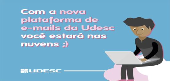Udesc adotará nova plataforma de e-mail com vantagens para servidores e alunos